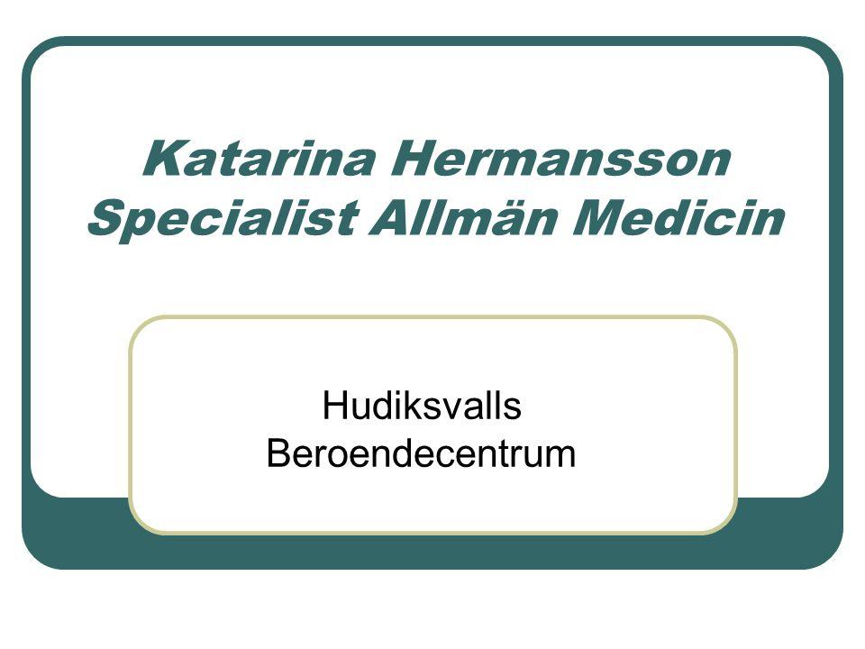 Katarina Hermansson Specialist Allmän Medicin