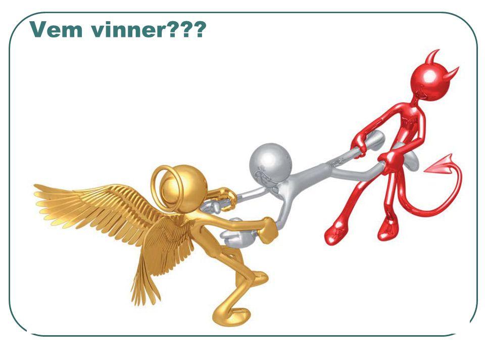Vem vinner