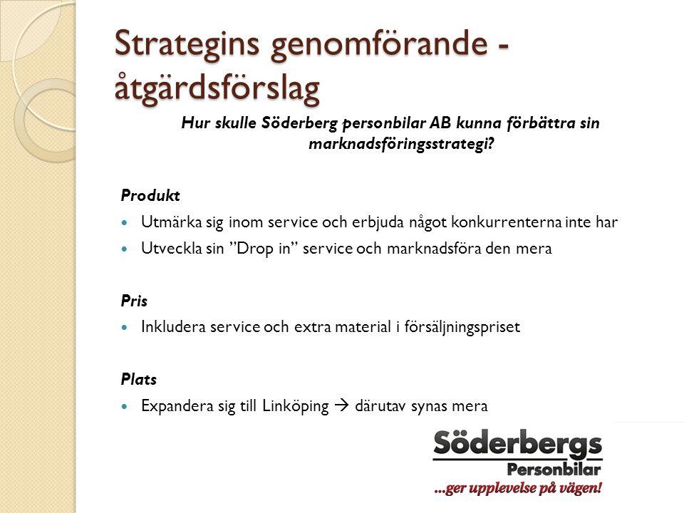 Strategins genomförande - åtgärdsförslag