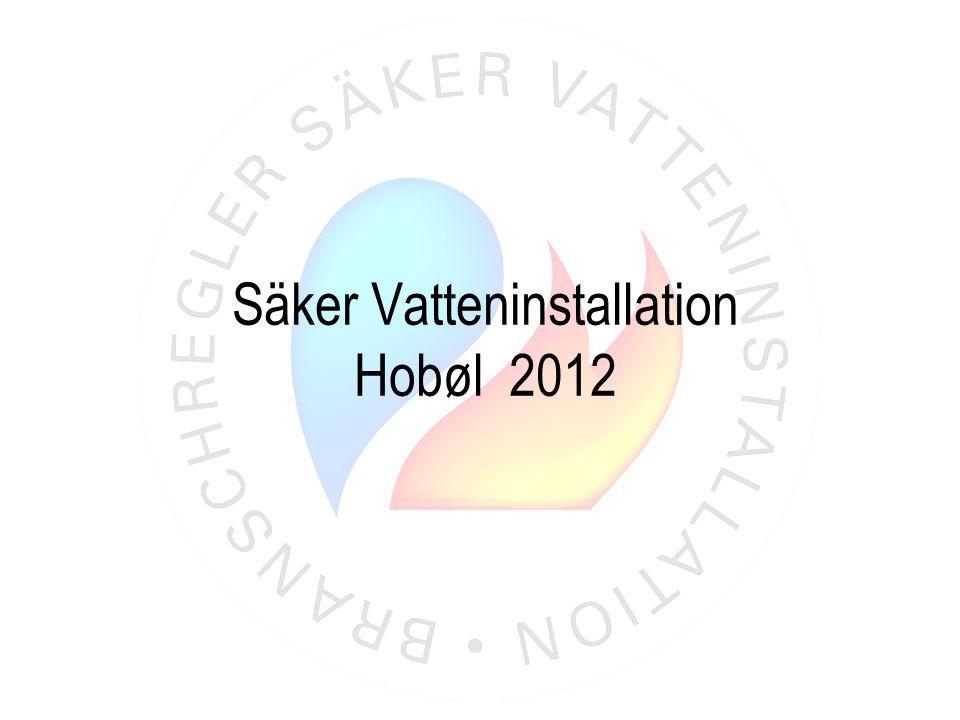 Säker Vatteninstallation Hobøl 2012
