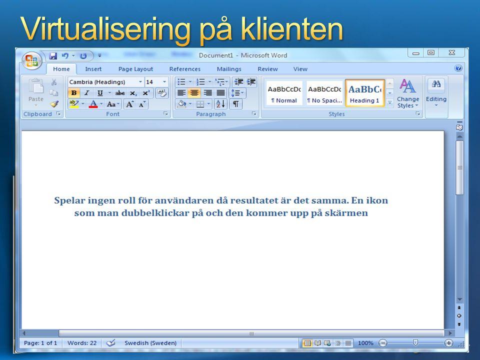 Virtualisering på klienten Applikationer