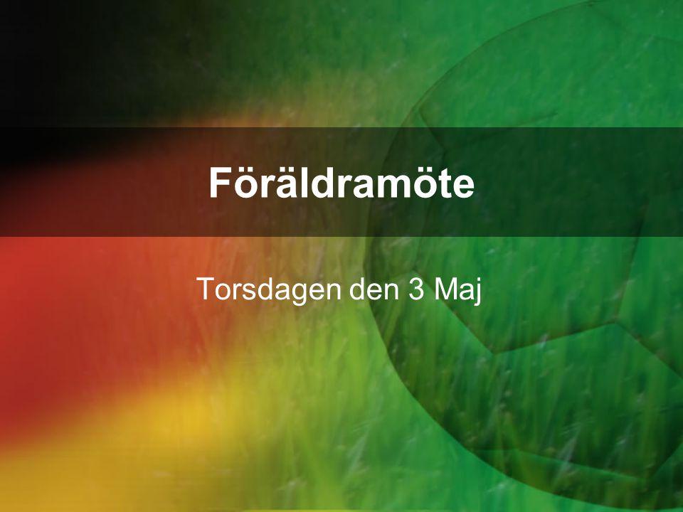 Föräldramöte Torsdagen den 3 Maj