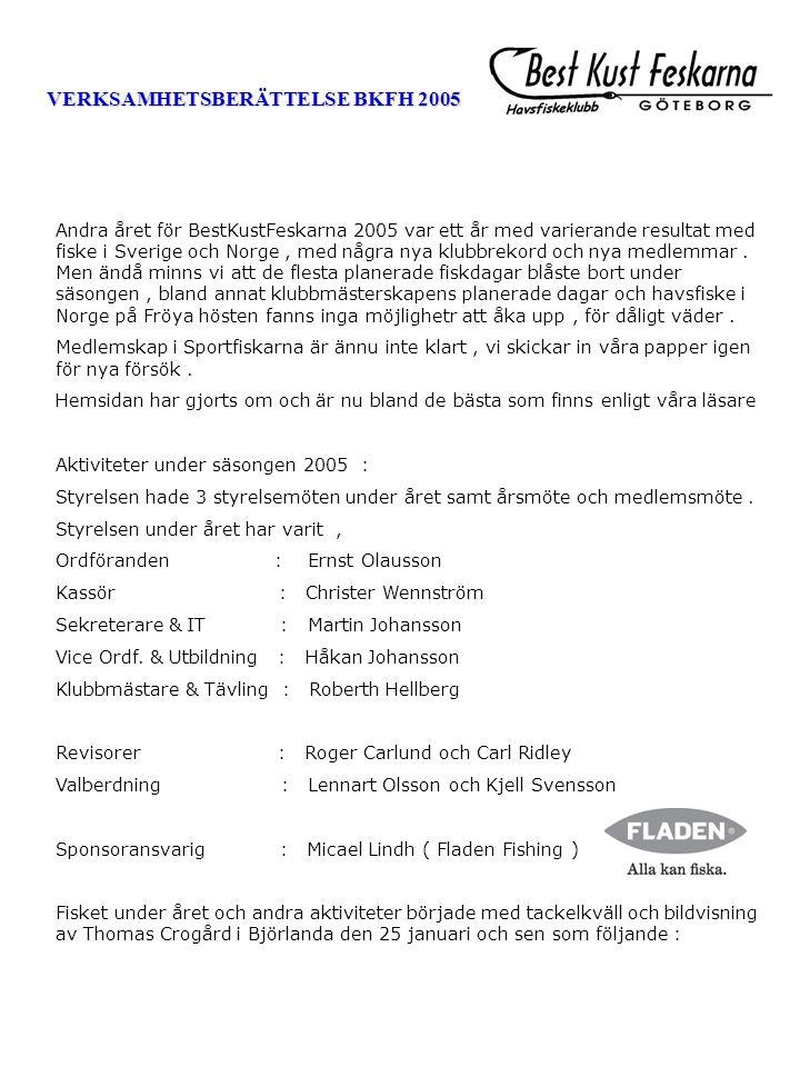 VERKSAMHETSBERÄTTELSE BKFH 2005