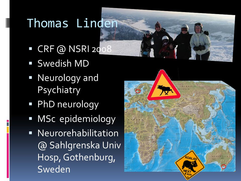 Thomas Linden CRF @ NSRI 2008 Swedish MD Neurology and Psychiatry