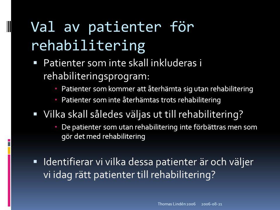 Val av patienter för rehabilitering
