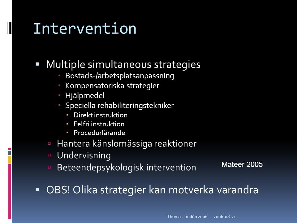 Intervention Multiple simultaneous strategies