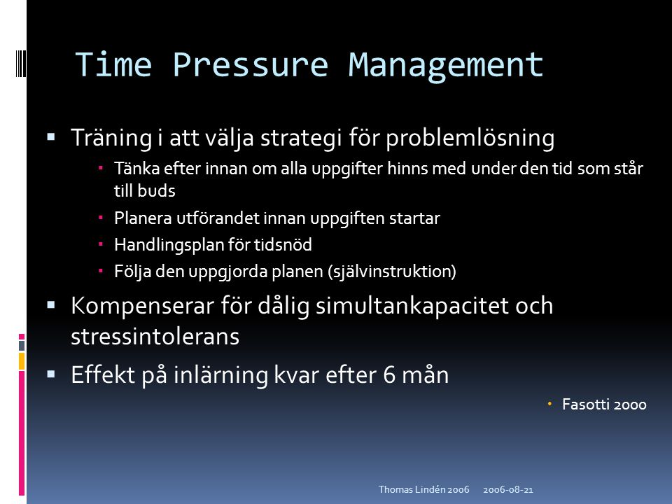 Time Pressure Management