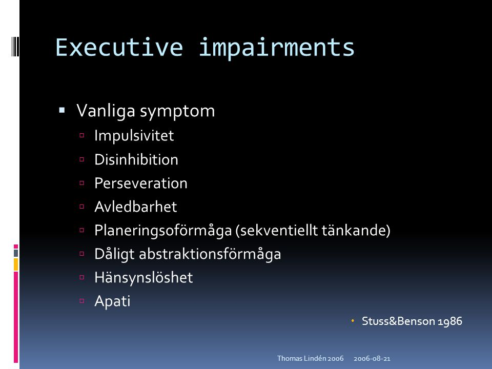 Executive impairments