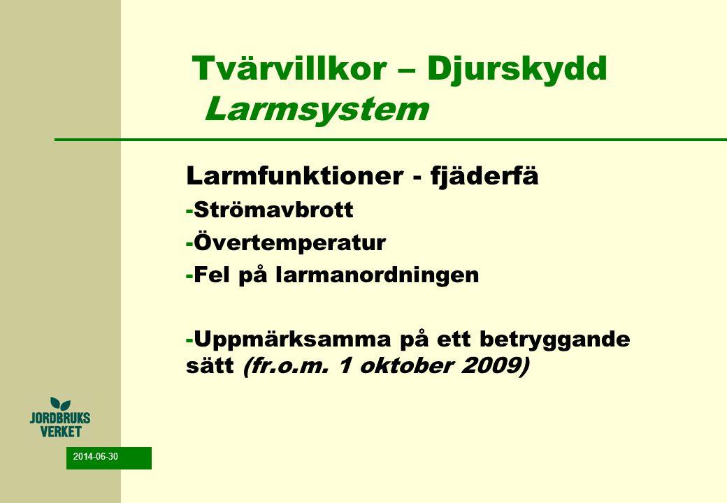 Tvärvillkor – Djurskydd Larmsystem