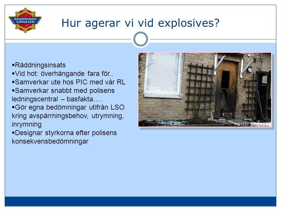 Hur agerar vi vid explosives