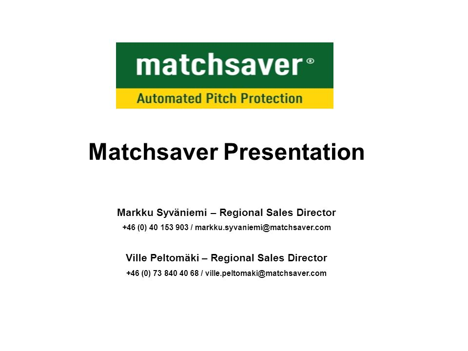 Matchsaver Presentation
