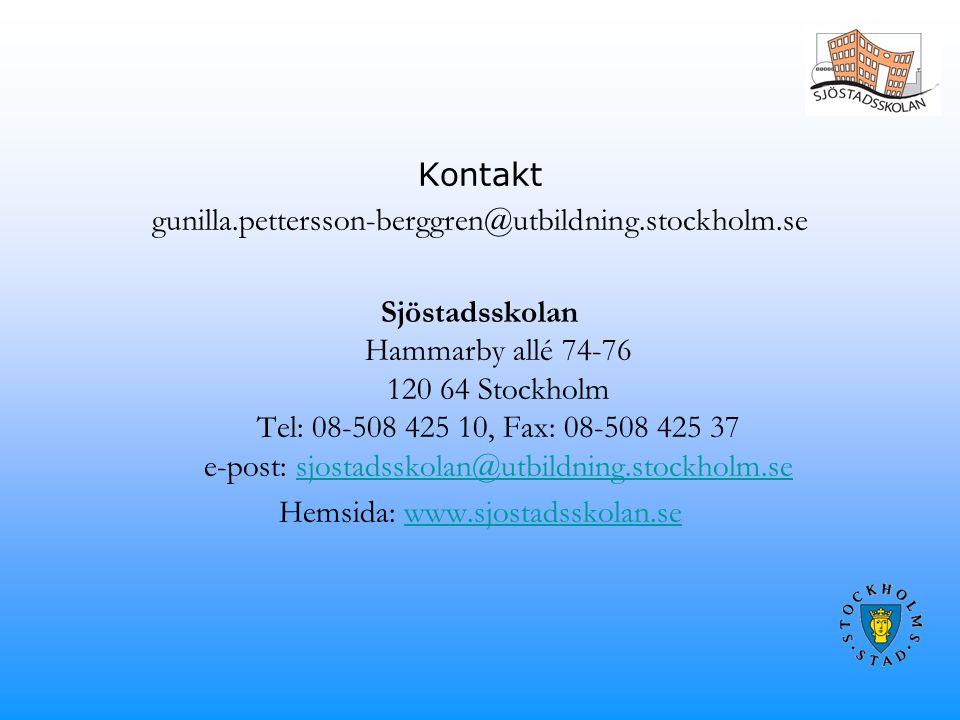 Kontakt gunilla. pettersson-berggren@utbildning. stockholm