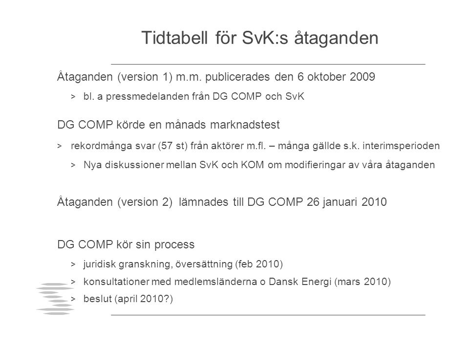 Tidtabell för SvK:s åtaganden