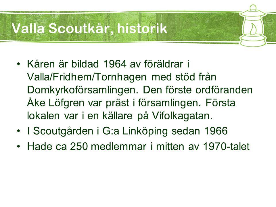Valla Scoutkår, historik