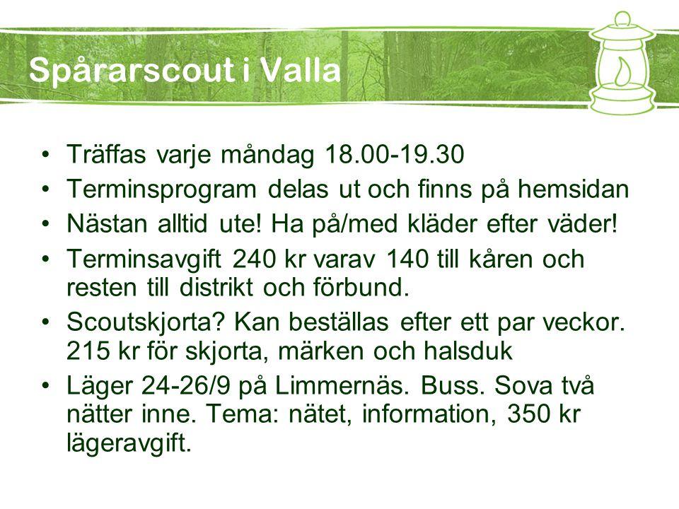 Spårarscout i Valla Träffas varje måndag 18.00-19.30