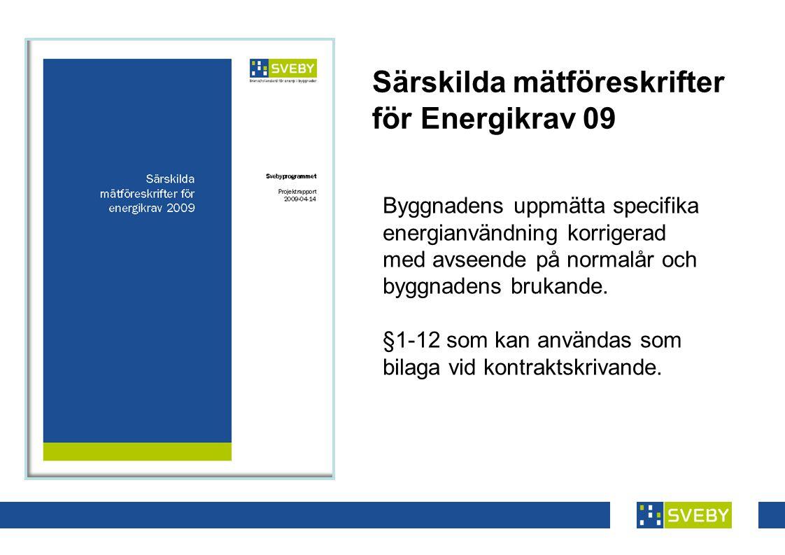 Särskilda mätföreskrifter för Energikrav 09
