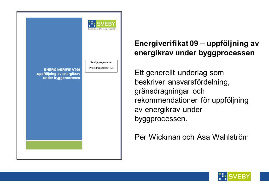 Energiverifikat 09 – uppföljning av energikrav under byggprocessen