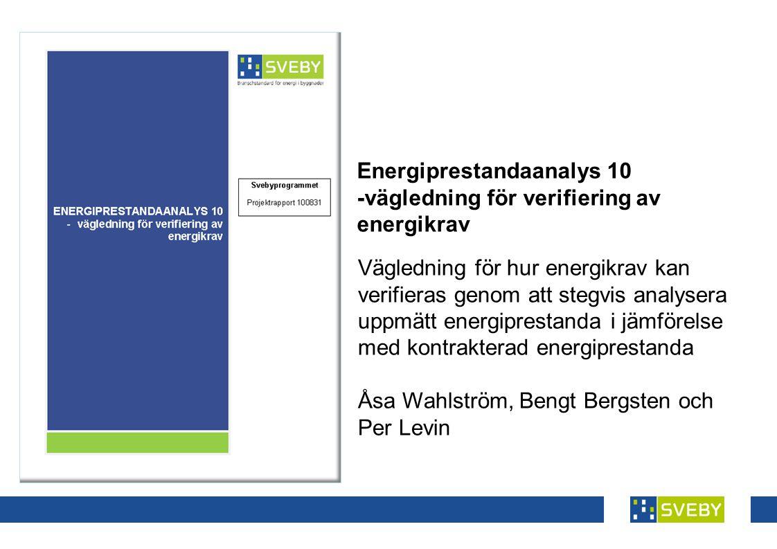 Energiprestandaanalys 10 -vägledning för verifiering av energikrav