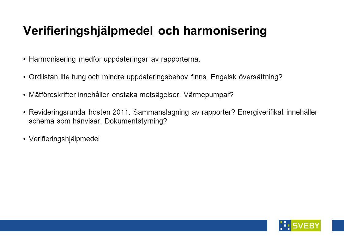 Verifieringshjälpmedel och harmonisering