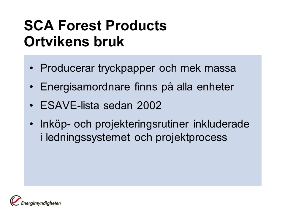 SCA Forest Products Ortvikens bruk