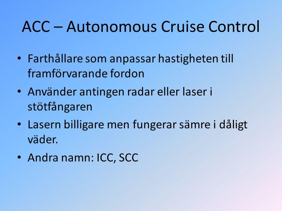 ACC – Autonomous Cruise Control