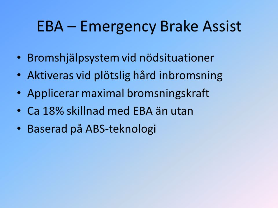 EBA – Emergency Brake Assist