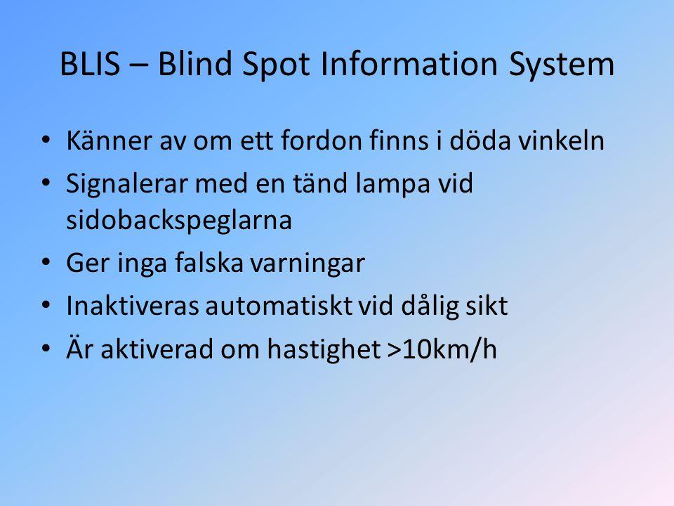 BLIS – Blind Spot Information System