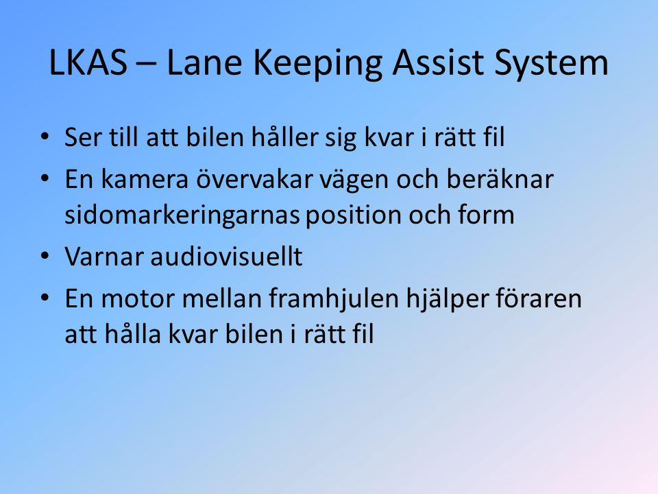 LKAS – Lane Keeping Assist System