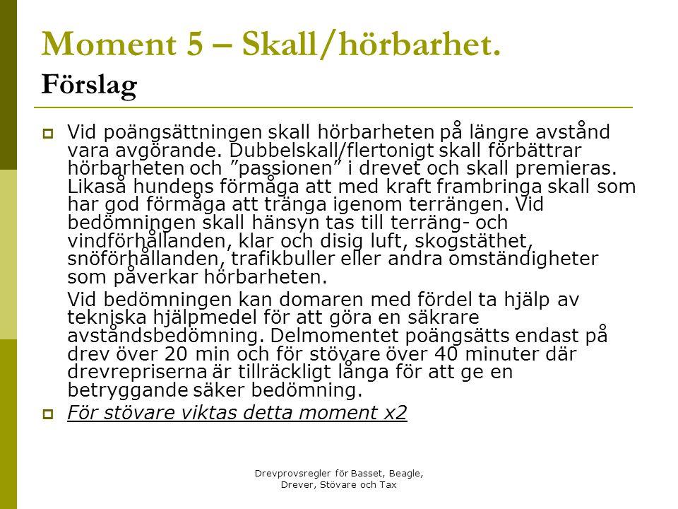 Moment 5 – Skall/hörbarhet. Förslag