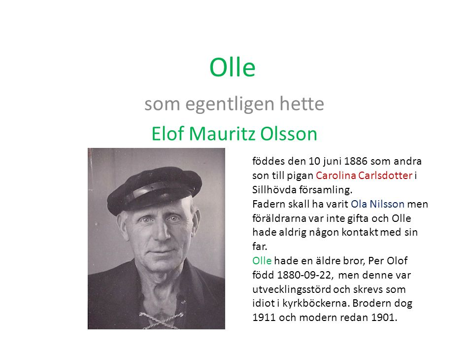 som egentligen hette Elof Mauritz Olsson