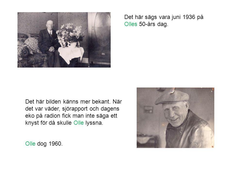 Det här sägs vara juni 1936 på Olles 50-års dag.
