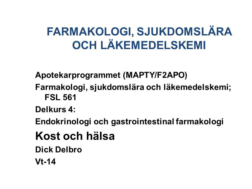 FARMAKOLOGI, SJUKDOMSLÄRA OCH LÄKEMEDELSKEMI