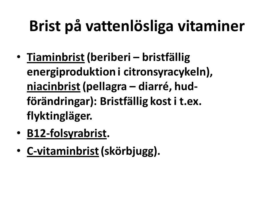 Brist på vattenlösliga vitaminer