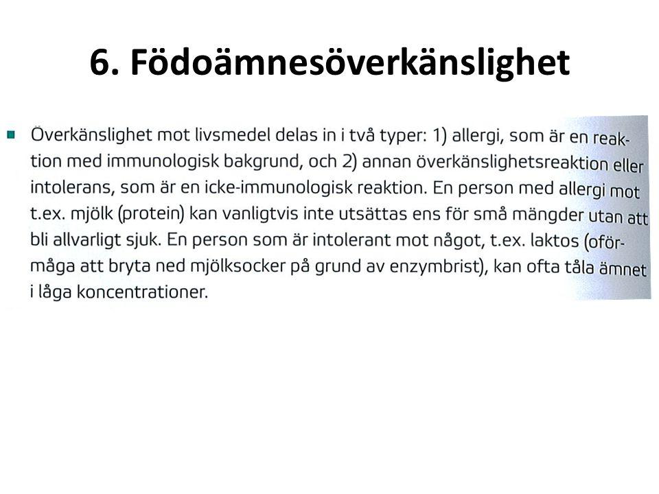 6. Födoämnesöverkänslighet