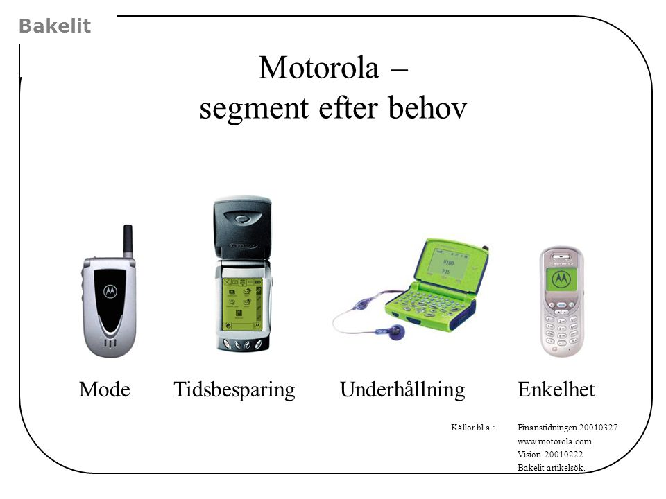 Motorola – segment efter behov