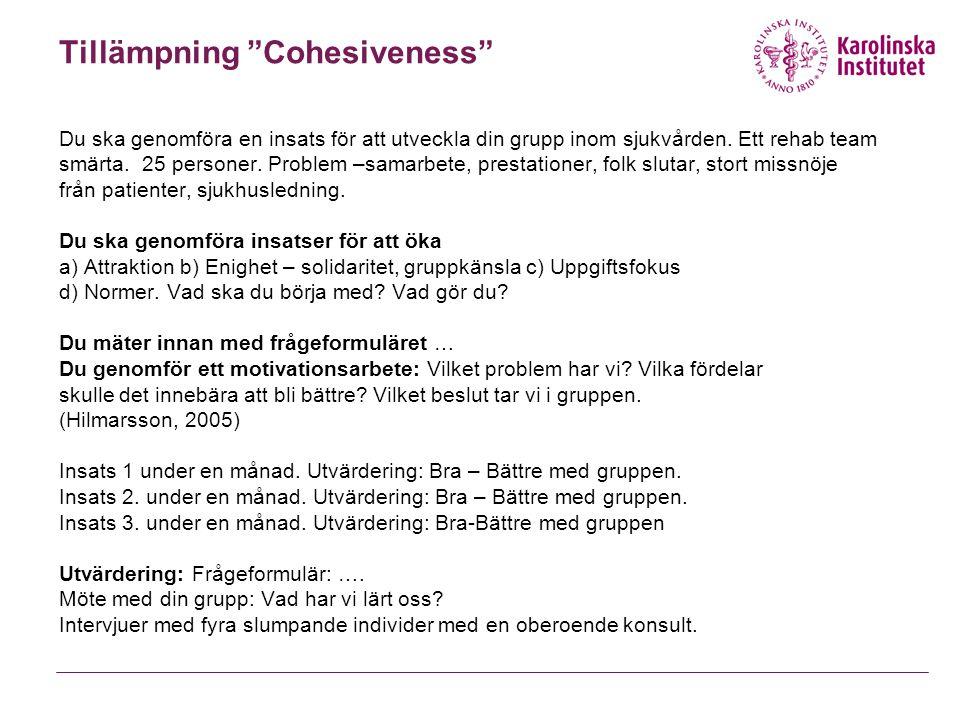 Tillämpning Cohesiveness