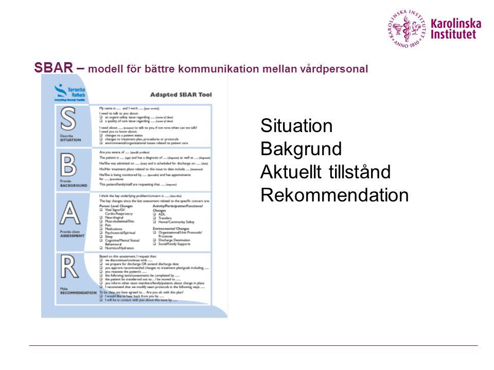 SBAR – modell för bättre kommunikation mellan vårdpersonal