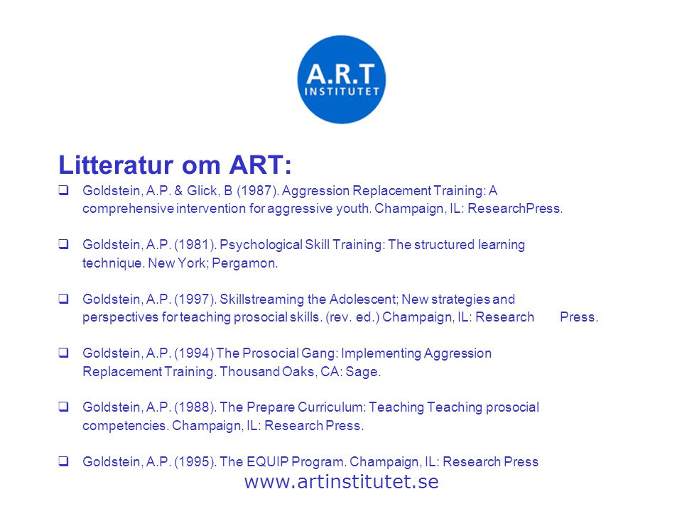 Litteratur om ART: www.artinstitutet.se