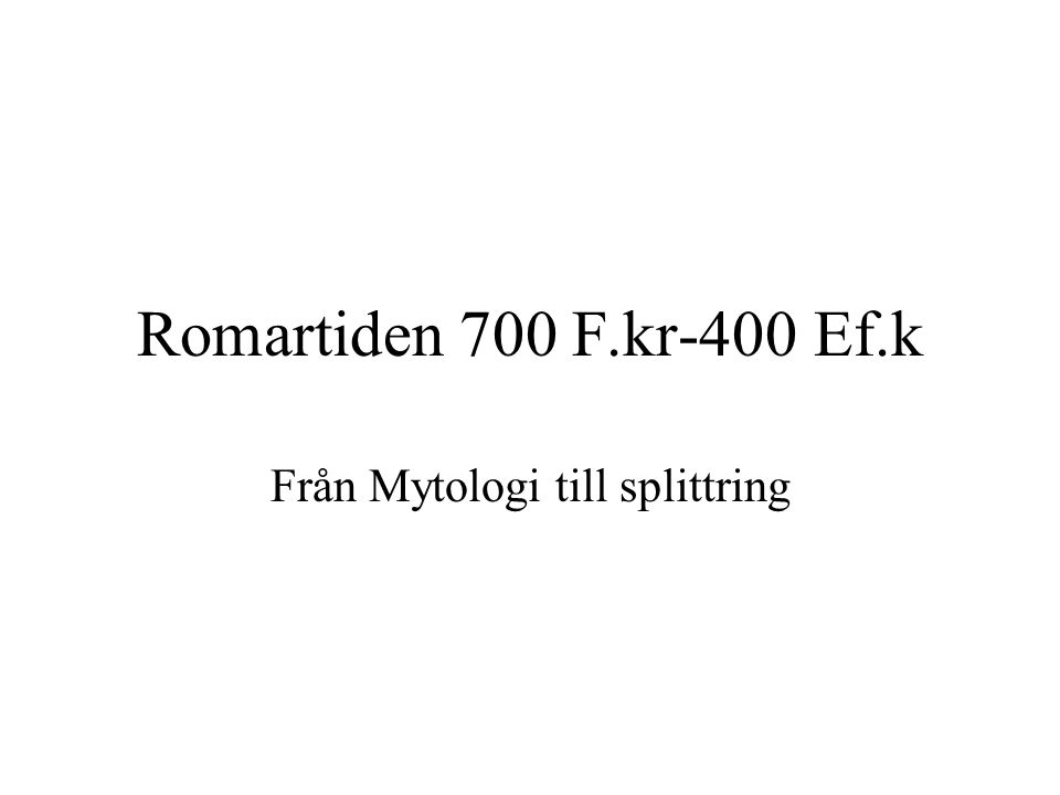 Från Mytologi till splittring