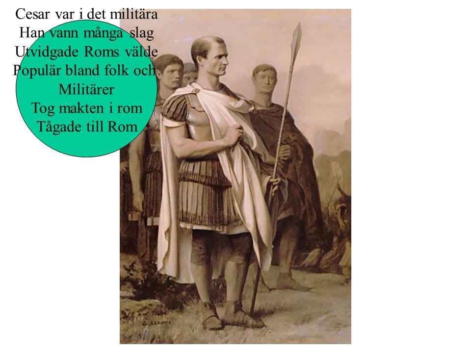 Cesar var i det militära