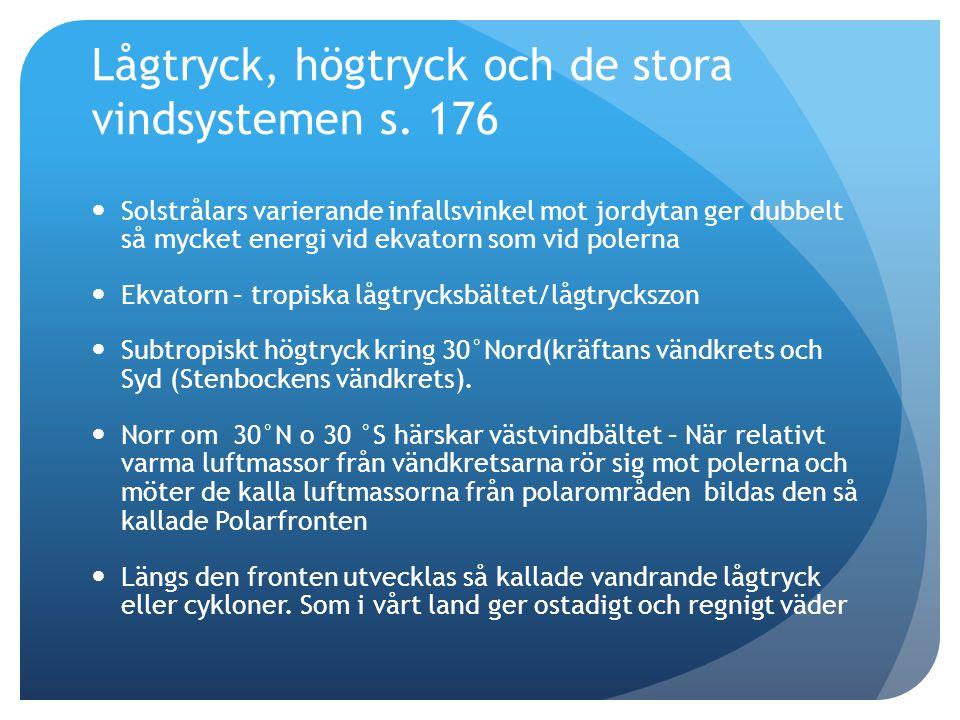 Lågtryck, högtryck och de stora vindsystemen s. 176