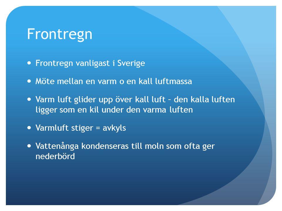 Frontregn Frontregn vanligast i Sverige