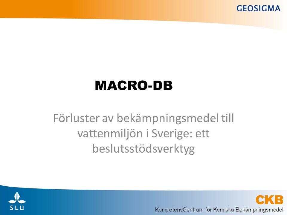 MACRO-DB Förluster av bekämpningsmedel till vattenmiljön i Sverige: ett beslutsstödsverktyg