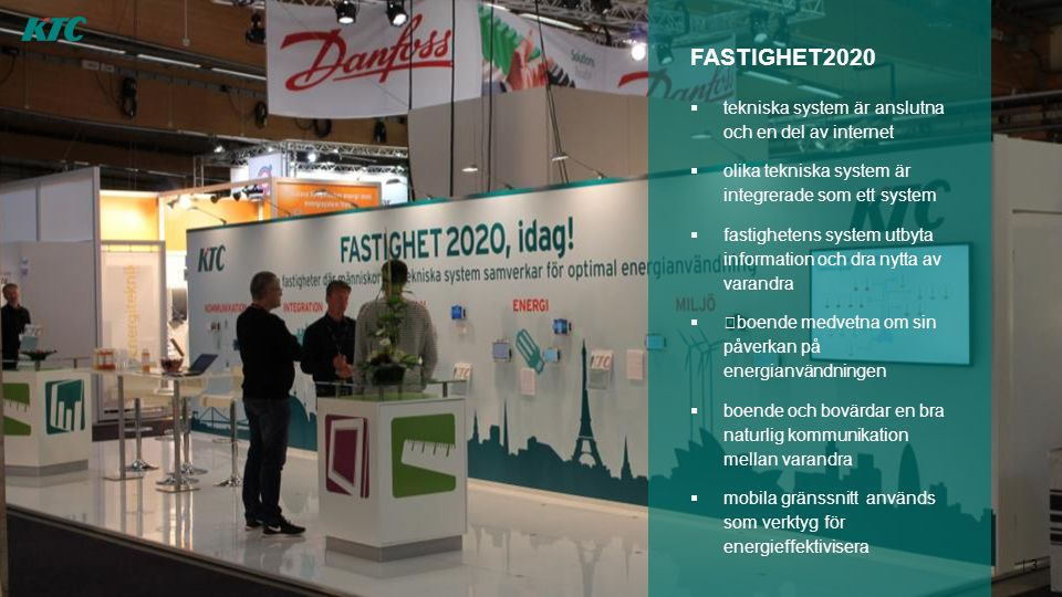FASTIGHET2020 tekniska system är anslutna och en del av internet. olika tekniska system är integrerade som ett system.