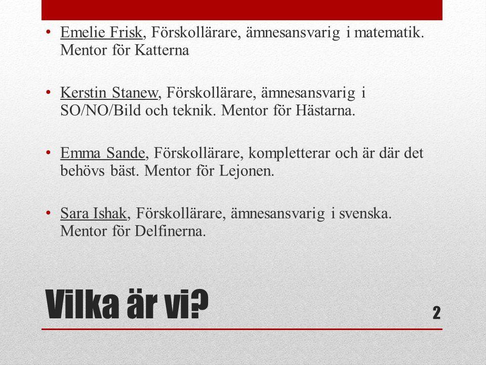 Emelie Frisk, Förskollärare, ämnesansvarig i matematik
