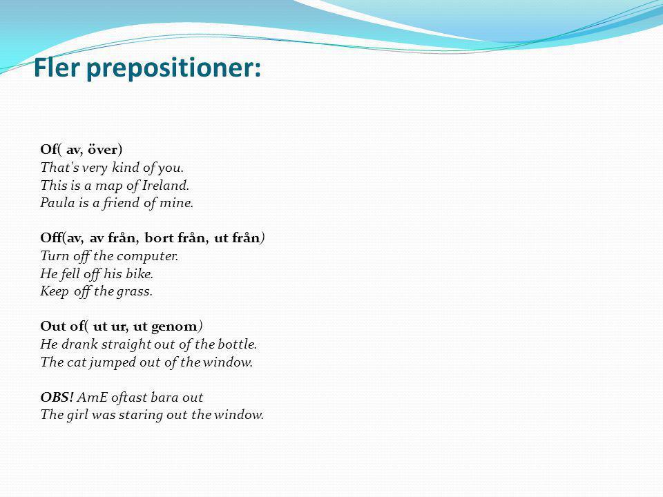 Fler prepositioner: