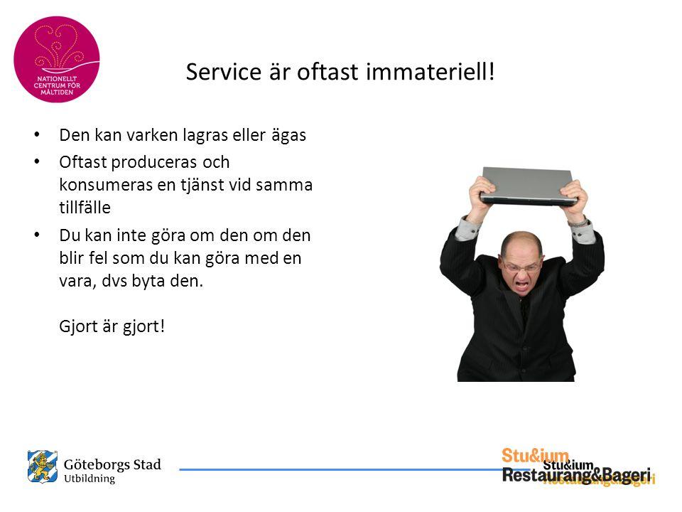 Service är oftast immateriell!