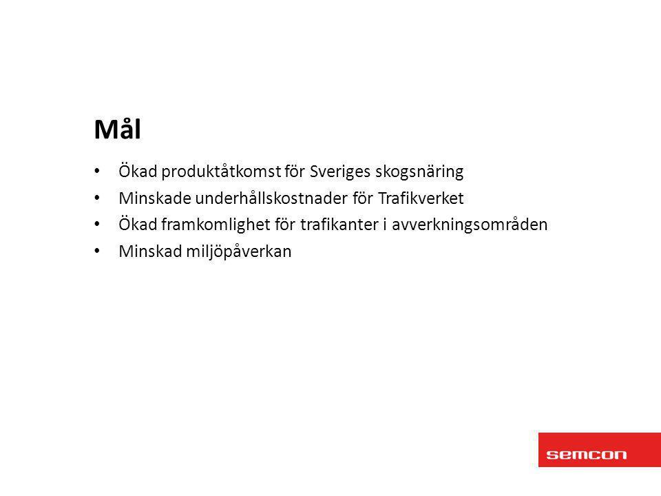 Mål Ökad produktåtkomst för Sveriges skogsnäring