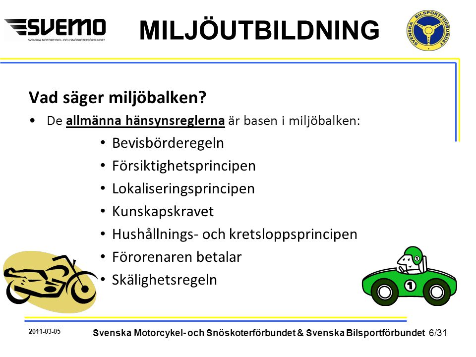 Svenska Motorcykel- och Snöskoterförbundet & Svenska Bilsportförbundet