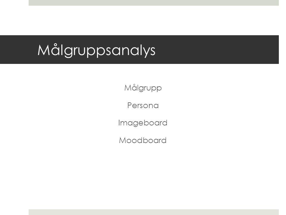 Målgrupp Persona Imageboard Moodboard